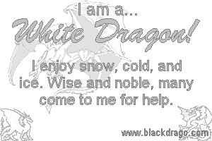 White dragons are wise and noble, and they enjoy ice and snow