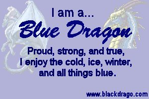 Proud, strong, and true, blue dragons enjoy cold, ice, winter, and all things blue
